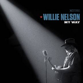 Willie Nelson - My Way    01. Fly Me To The Moon  02. Summer Wind  03. One For My Baby (And One More For The Road)  04. A Foggy Day  05. It Was A Very Good Year  06. Blue Moon  07. I'll Be Around  08. Night And Day  09. What Is This Thing Called Love (with Norah Jones)  10. Young At Heart  11. My Way