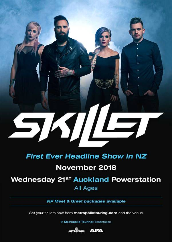 Tickets via  https://metropolistouring.com/skillet-nz-2018/