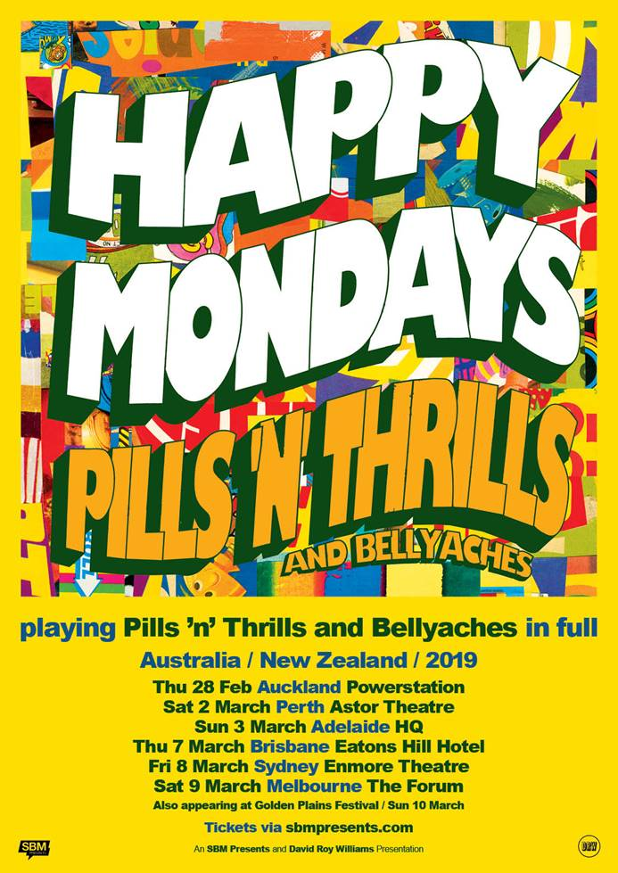 Tickets: Exclusive Fan Pre Sale Begins Wednesday 24 October  Sign up here   https://sbmpresents.com/tour/happymondays/    General public tickets on sale Friday 26th October 9am local