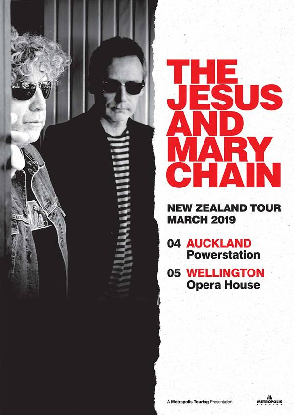 Tickets: Pre-Sale - Wednesday October 31st, 9am Local time - Friday November 2nd, 8am Local Time  On Sale - Friday November 2nd, 9am Local Time  From:   https://metropolistouring.com/thejesusandmarychain-nz-2019/