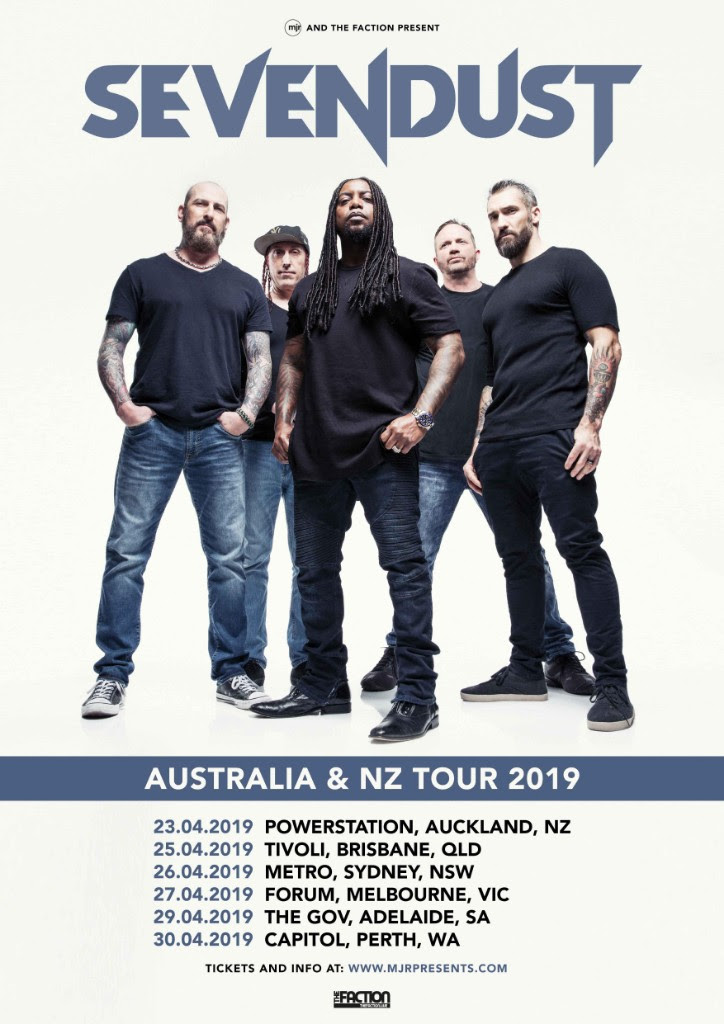 Tickets go on Sale at 12pm on December 10 at   mjrpresents.com   for Sevendust's New Zealand show. For more information, go to   mjrpresents.com  .
