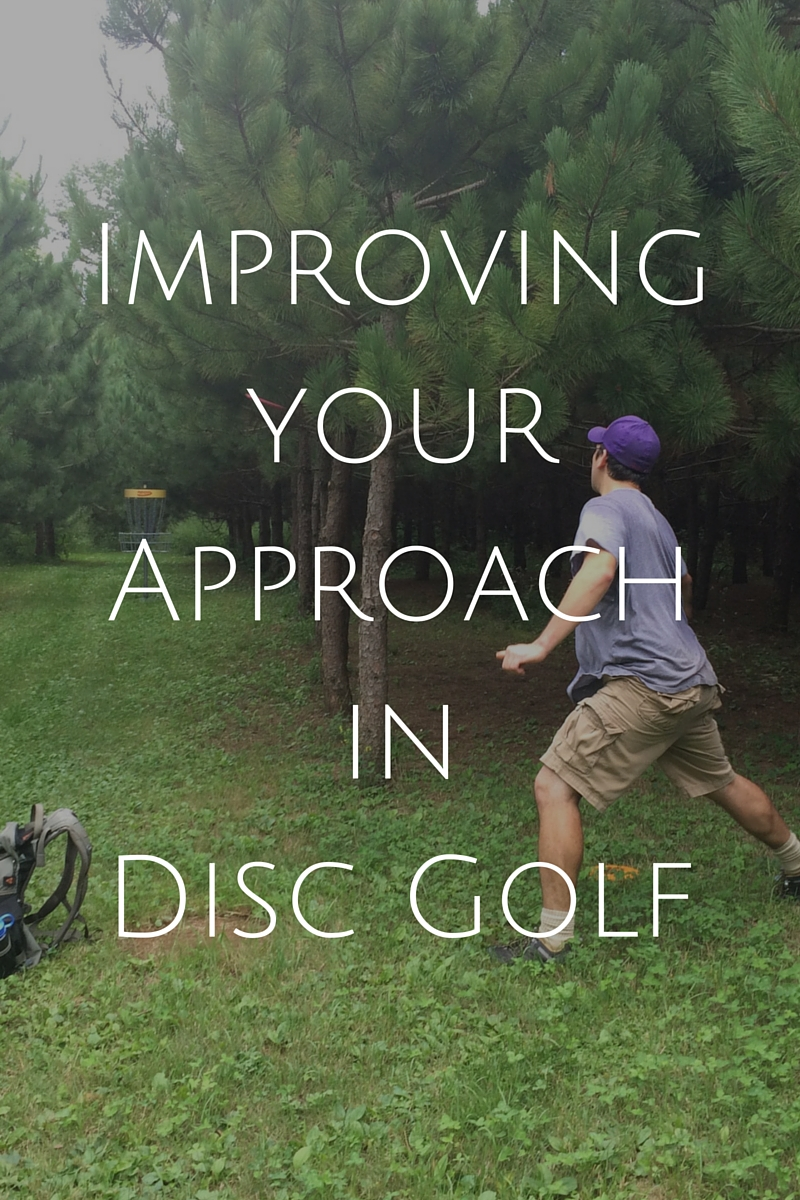 Improving your Approach in Disc Golf