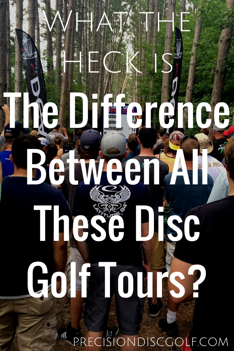 What the heck is the difference between the disc golf tours? American Disc Golf Tour, Disc Golf World Tour, Disc Golf Pro Tour