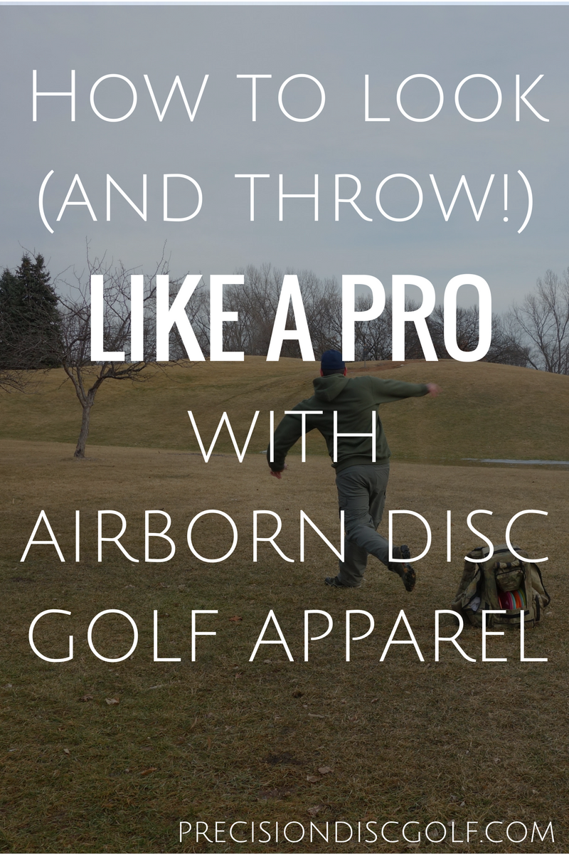 How to look and throw like a pro with Airborn Disc Golf Apparel