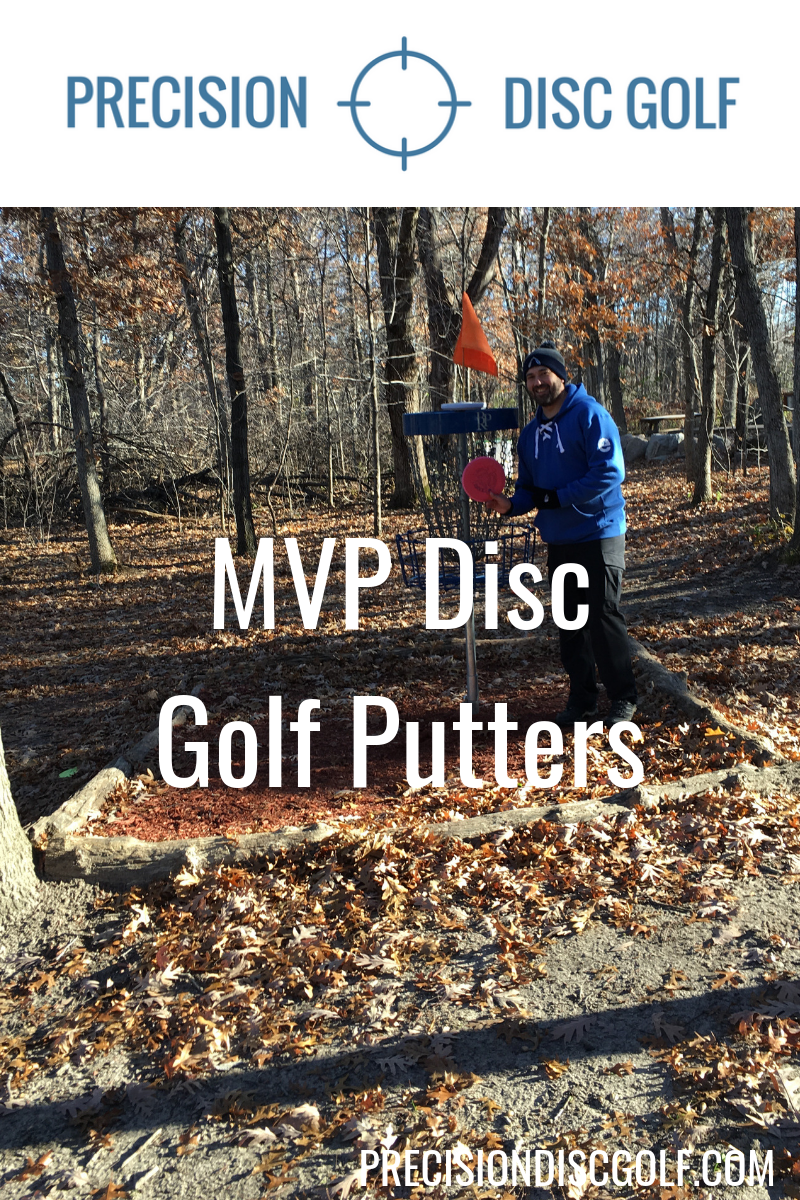 MVP Disc Golf Putters - Precision Disc Golf