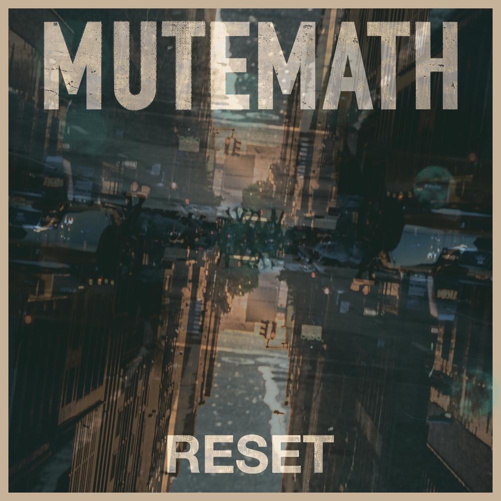 MuteMath - Reset.jpg