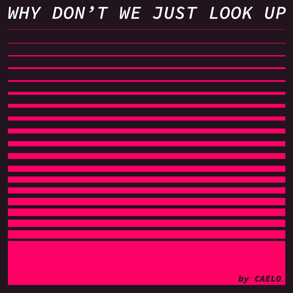 Why Don't We Just Look Up Album Art.jpg