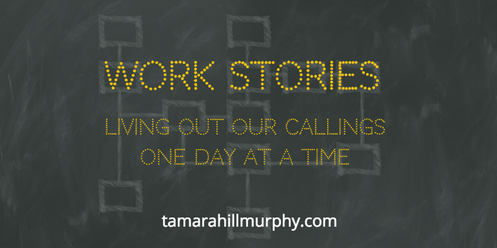 What about you? - What story does your daily work tell about who you are called to be in this world right now?Let us know in the comments below.