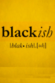 Blackish Analysis