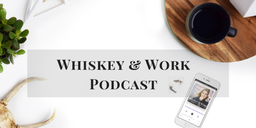 whiskeyandworkpodcast_webpromotion_listennow_kelseymurphy