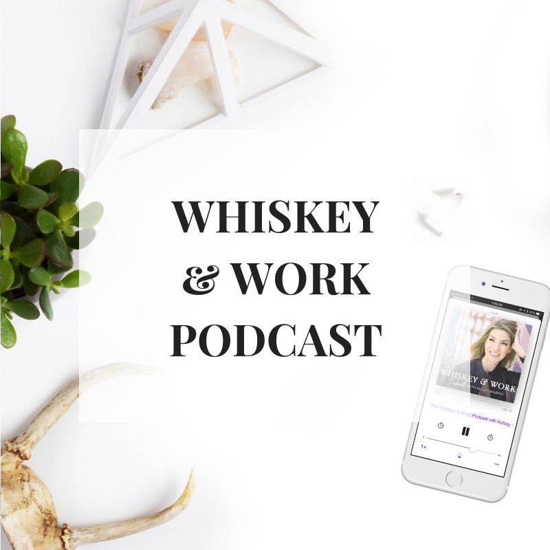 WHISKEYANDWORK_PODCAST_KELSEYMURPHY.COM