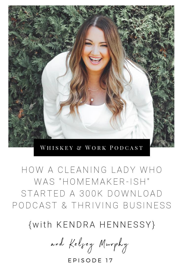 KendraHennessy_whiskeyandworkpodcast_kelseymurphy.png
