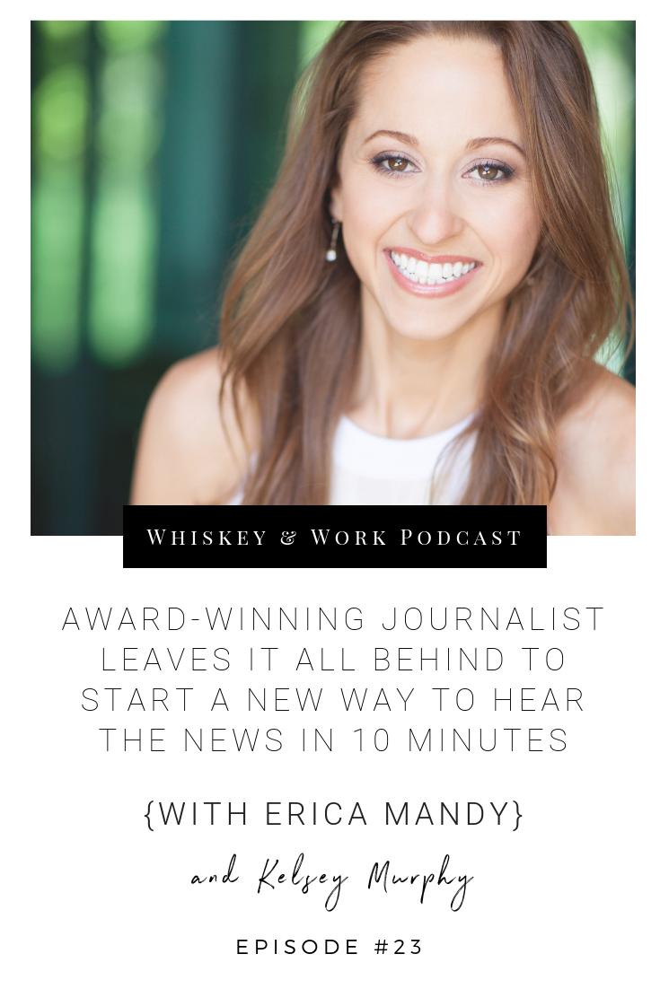#23_EricaMandy_whiskeyandworkpodcast_kelseymurphy.png