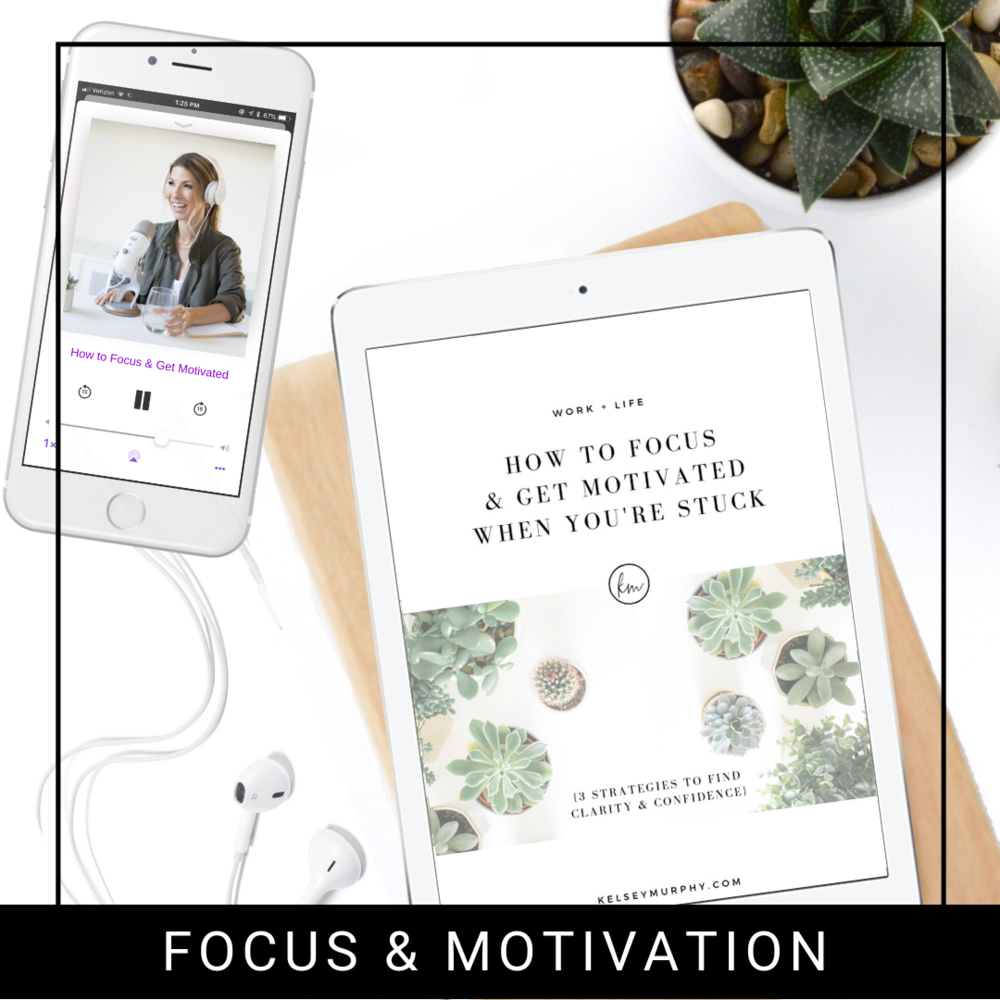 FREE STRATEGY GUIDE TO FOCUS & GET MOTIVATED WHEN YOU'RE STUCK  - This strategy guide gives you 3 strategies to find clarity and confidence.