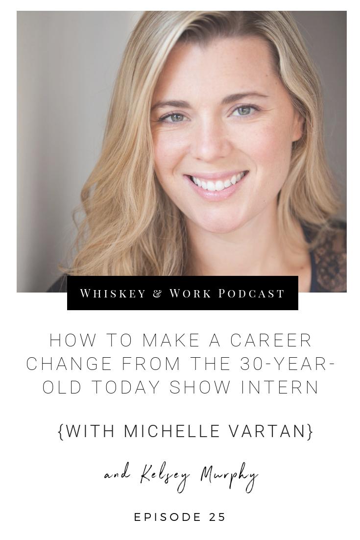 #25_MichelleVartan_whiskeyandworkpodcast_kelseymurphy-2.png