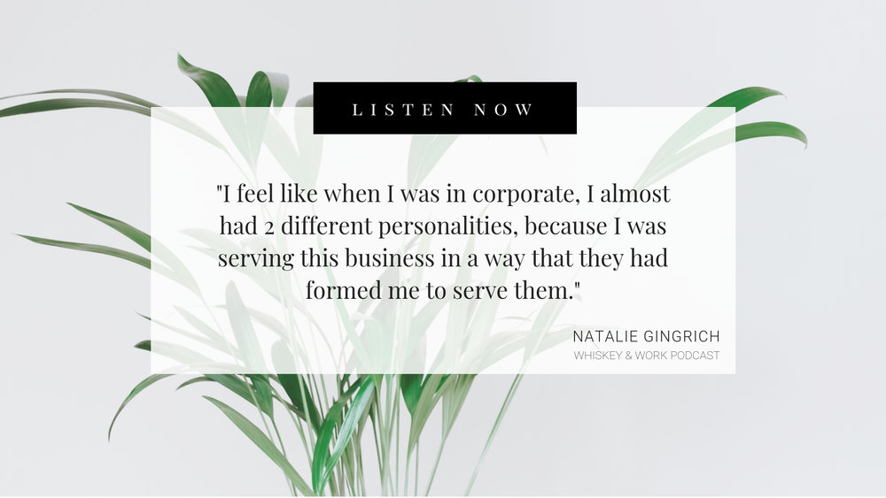 Natalie Gingrich Whiskey and Work Podcast with Kelsey Murphy
