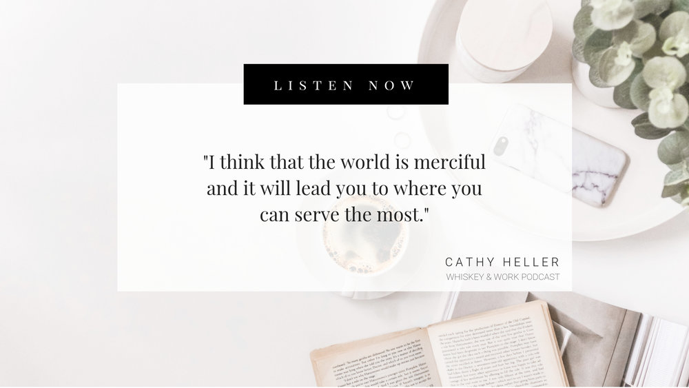 Cathy Heller Whiskey and Work Podcast with Kelsey Murphy