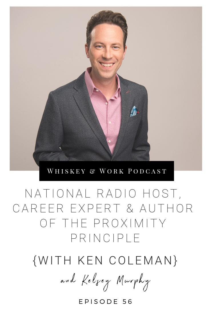 #56_KenColeman_whiskeyandworkpodcast_kelseymurphy.png