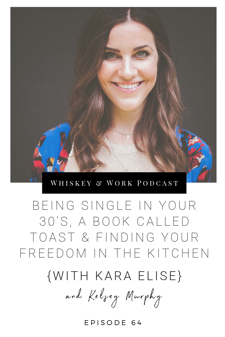 #64_KaraElise_whiskeyandworkpodcast_kelseymurphy.png