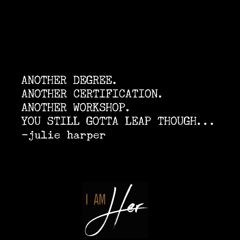 You Still Gotta Leap Though Julie Harper