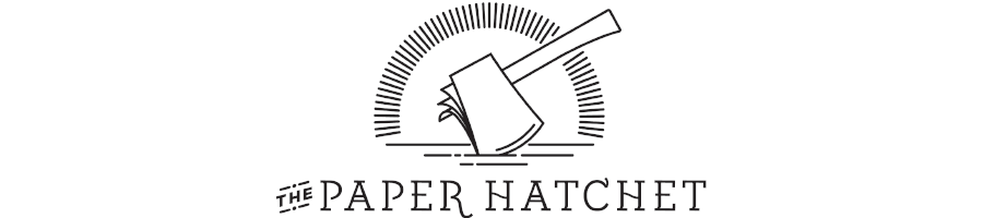 The Paper Hatchet