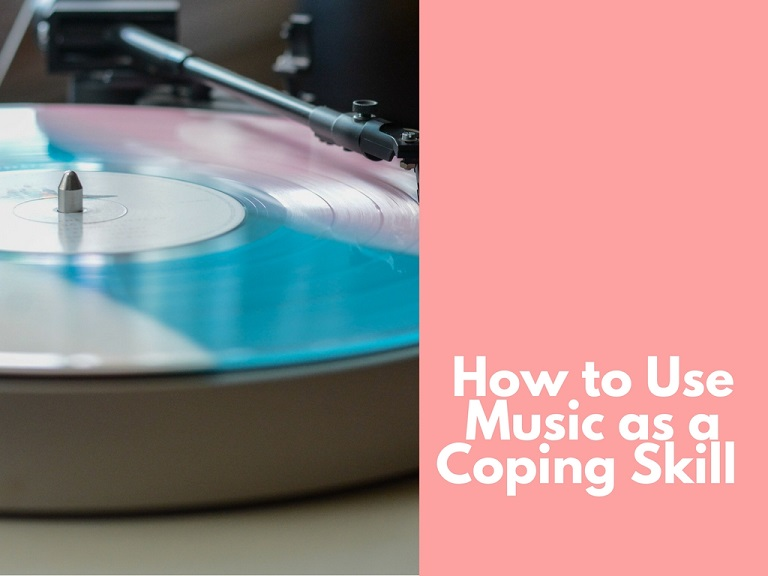 how to use music as a coping skill