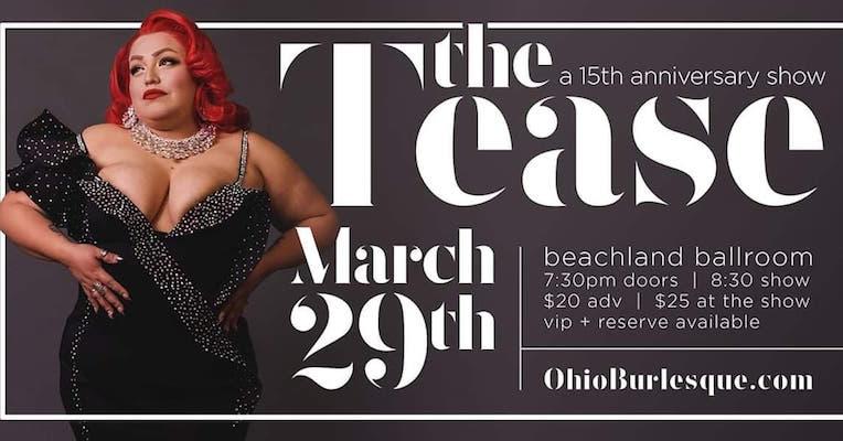 The Tease- Ohio Burlesque