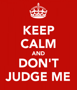 keep-calm-and-don-t-judge-me