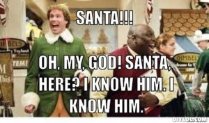 buddy-the-elf-meme-generator-santa-oh-my-god-santa-here-i-know-him-i-know-him-38970d