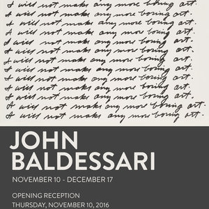 John Baldessari   November 10 - December 17, 2016