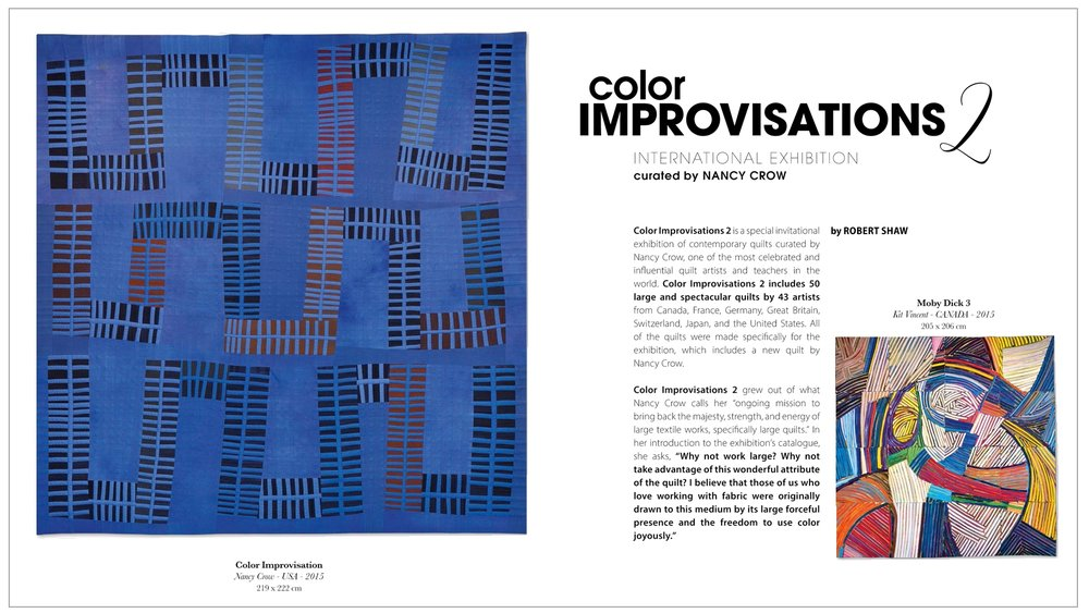 Color Improvisations 2 featured in Simply Moderne 8   Robert Shaw, organizer of Color Improvisations 2 in North America, wrote an article about the exhibition for Simply Moderne, a magazine published by Quiltmania. You can download the article by clicking on the image above.