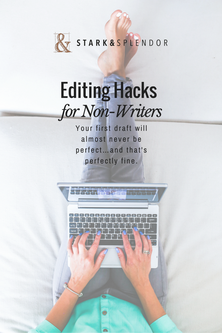 Editing Hacks for Non-Writers