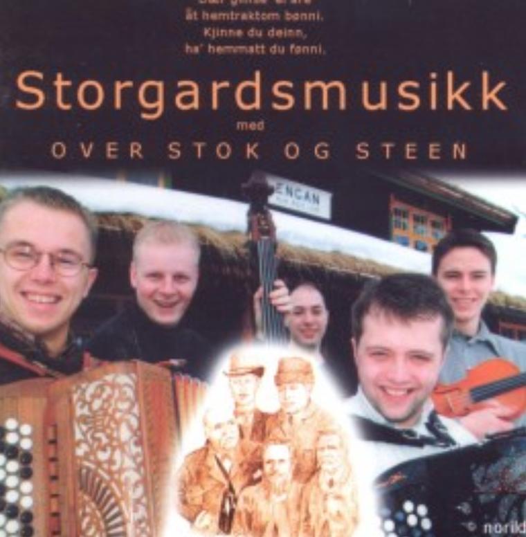 Over Stok og Steen -  Storgardsmusikk    Ronny Kjøsen: arrangør og musiker (trekkspel)