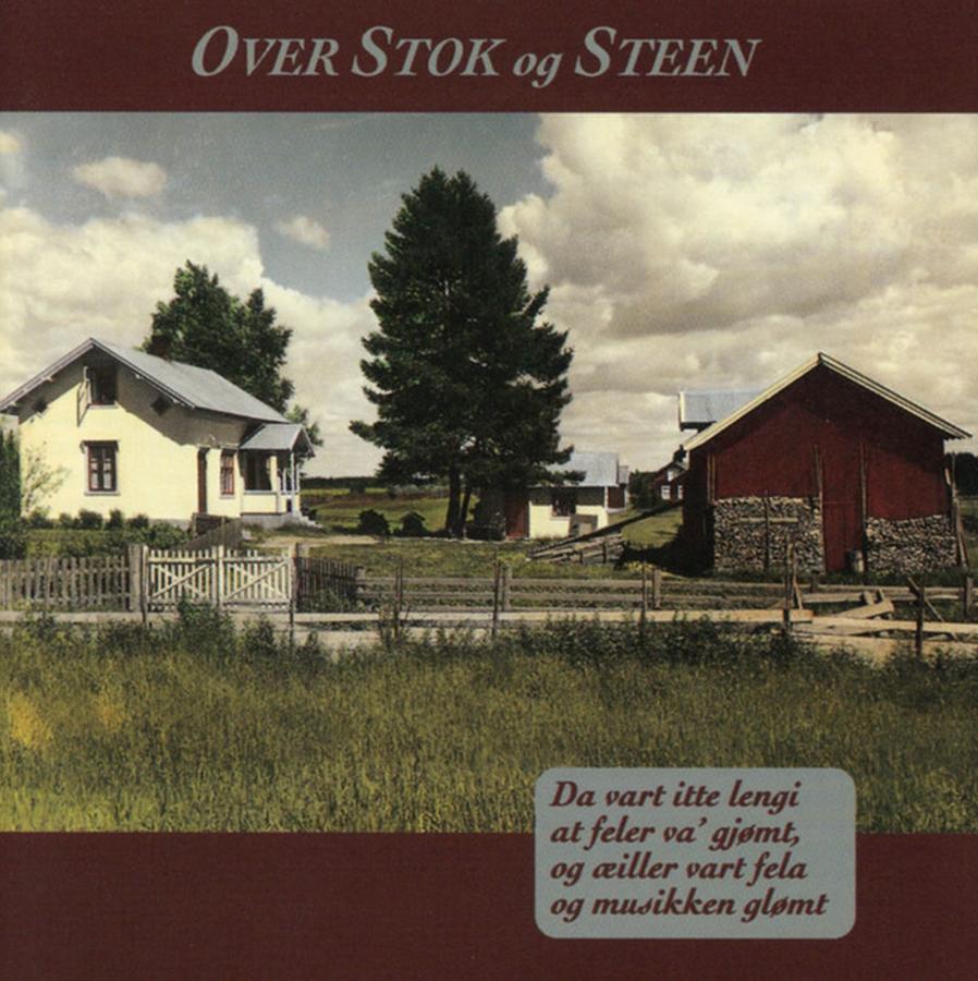 Over Stok og Steen - Over Stok og Steen   Ronny Kjøsen: arrangør og musiker (trekkspel, piano)   Her kan du høre Over Stok og Steen på spotify