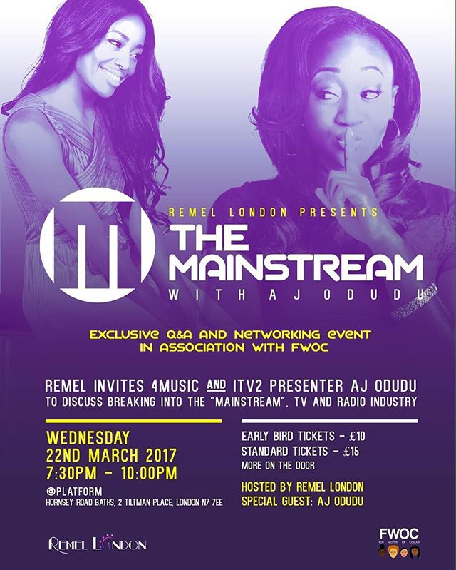 Get your tickets now! #TheMainstream hosted by @Remel_London with special guest @AJOdudu in association with us! ✨💕 themainstream.eventbrite.co.uk