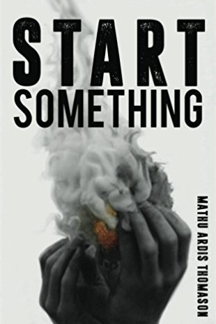 Start Something by Mathu Thomason   This book challenges you to begin and reinvent yourself in spite of your age or missed opportunities or lack of resources. Start something! I know Mathu from a few years back when he and his wife supported a team I was on. His wisdom was critical for us and his analogies brought clarification to things which felt dauntingly big. I was encouraged to see those same strengths peppered throughout this book too.  Recommend?  Yes