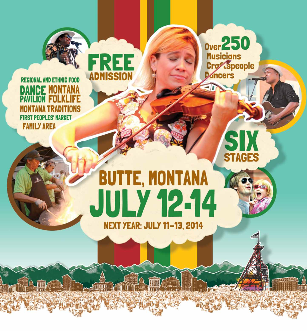 Because of Folk Fest 2013 and other events, Uptown becomes the Festival City for part of the year. Source: Mainstreet Uptown Butte.