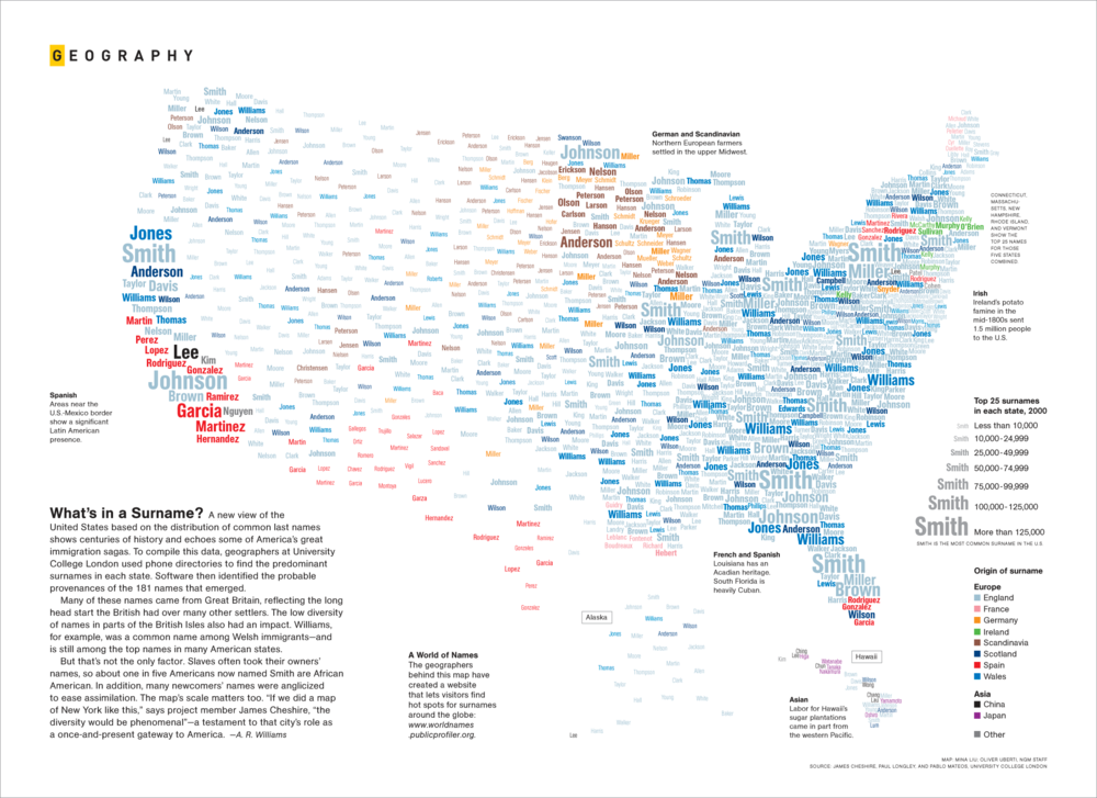 What's in a Surname?   National Geographic  February 2011   2012 CaGIS Best Thematic Map 2012 Malofiej Bronze Medal 2012 Information is Beautiful Shortlist   To license, email:  NatGeoCreative@natgeo.com