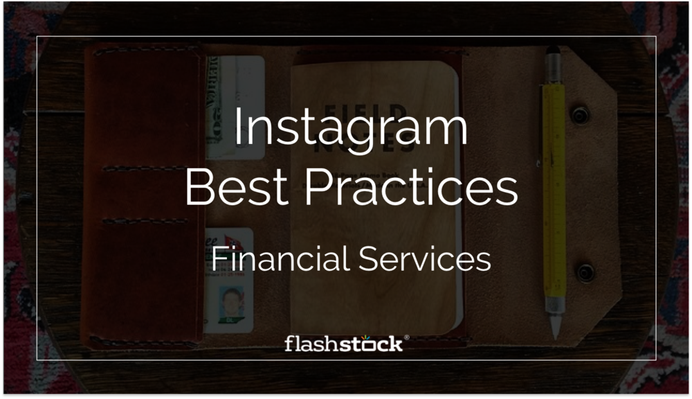 Instagram Best Practices - Financial Services