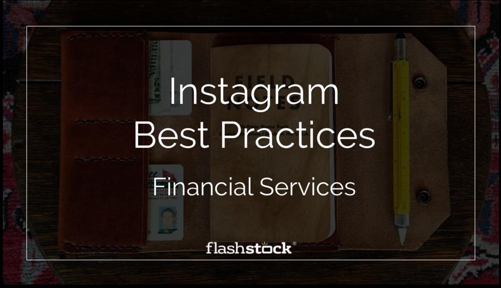 Instagram Best Practices - Financial Services