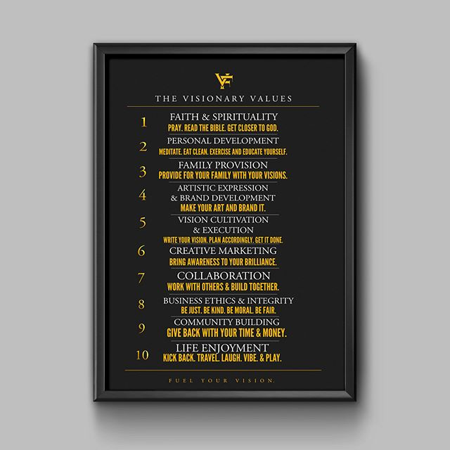 Every Visionary needs a set of values to live by. A code. A set of guiding principles and standards. ORDER our Visionary Values Poster from @thefuelshop or visit www.thefuelshopvf.com . Live by the code Visionary! #Values #VisionFuel #FuelYourVision