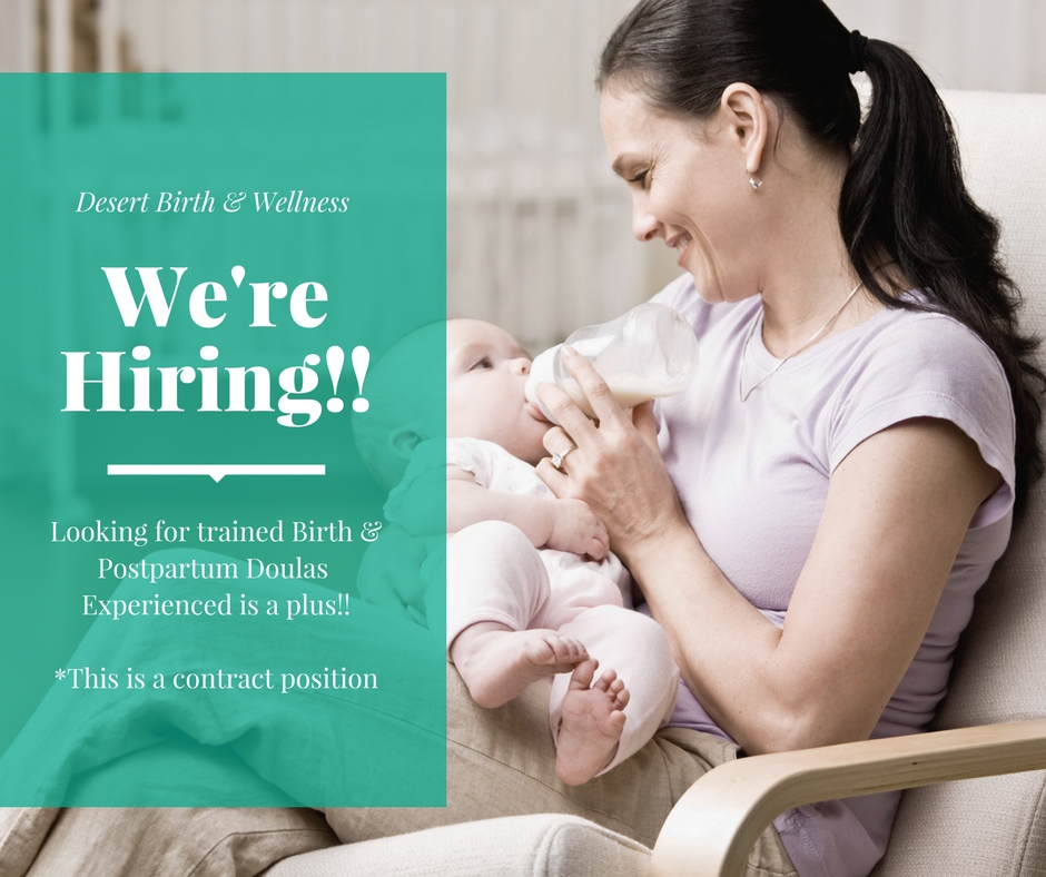 Come grow with us! - We're hiring trained and experienced doulas for San Bernardino & Riverside County! We're also looking for experienced nannies and babysitters.Join us Monday, February 12th at 6pm for an informational meeting.Please send your resume to info@desertbirthwellness.com