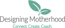 Designing Motherhood