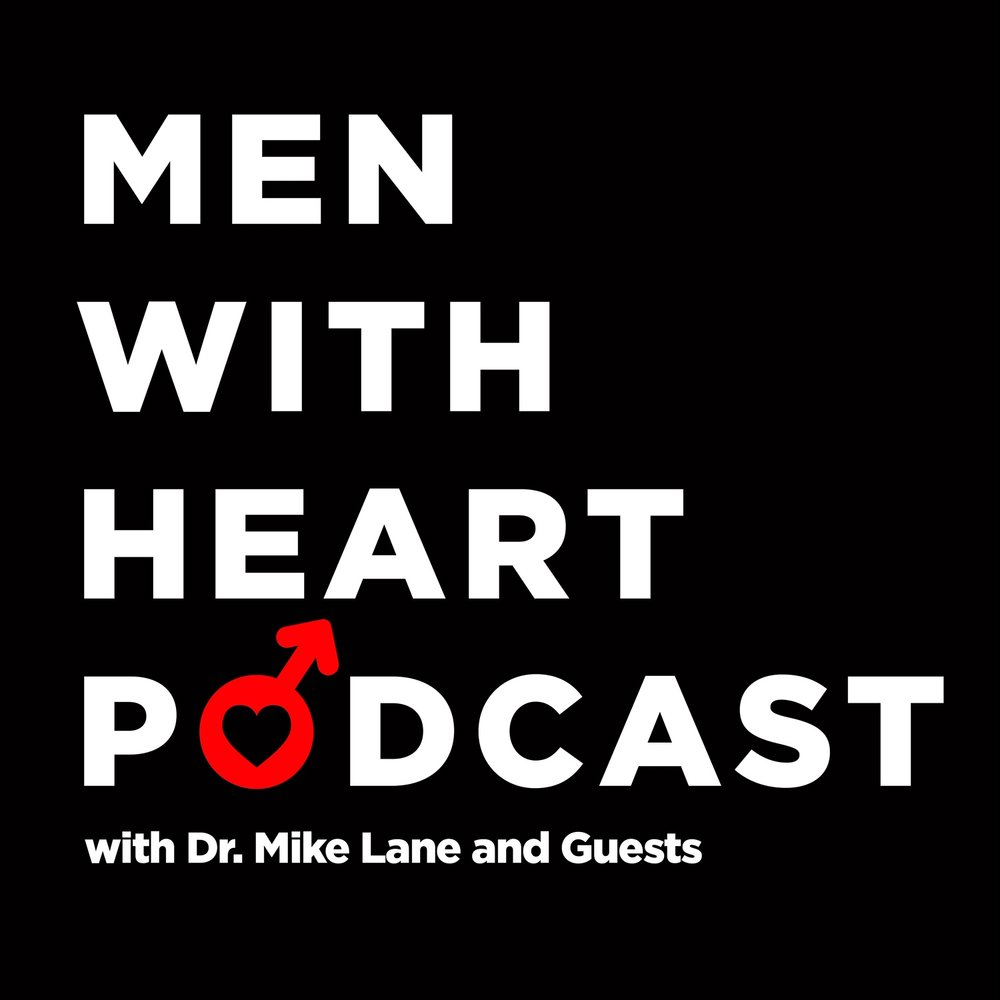 Men With Heart Podcast