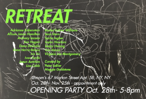 - RETREAT at mom'sOctober 28-November 25Curated by Peter LaBier and Maggie Goldstone