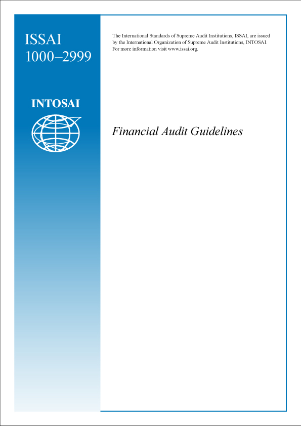 1. ISSAI FINANCIAL AUDIT GUIDELINES 1000-2999