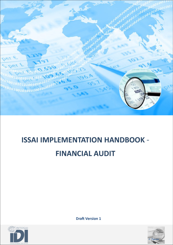 ISSAI IMPLEMENTATION HANDBOOK - FINANCIAL AUDIT