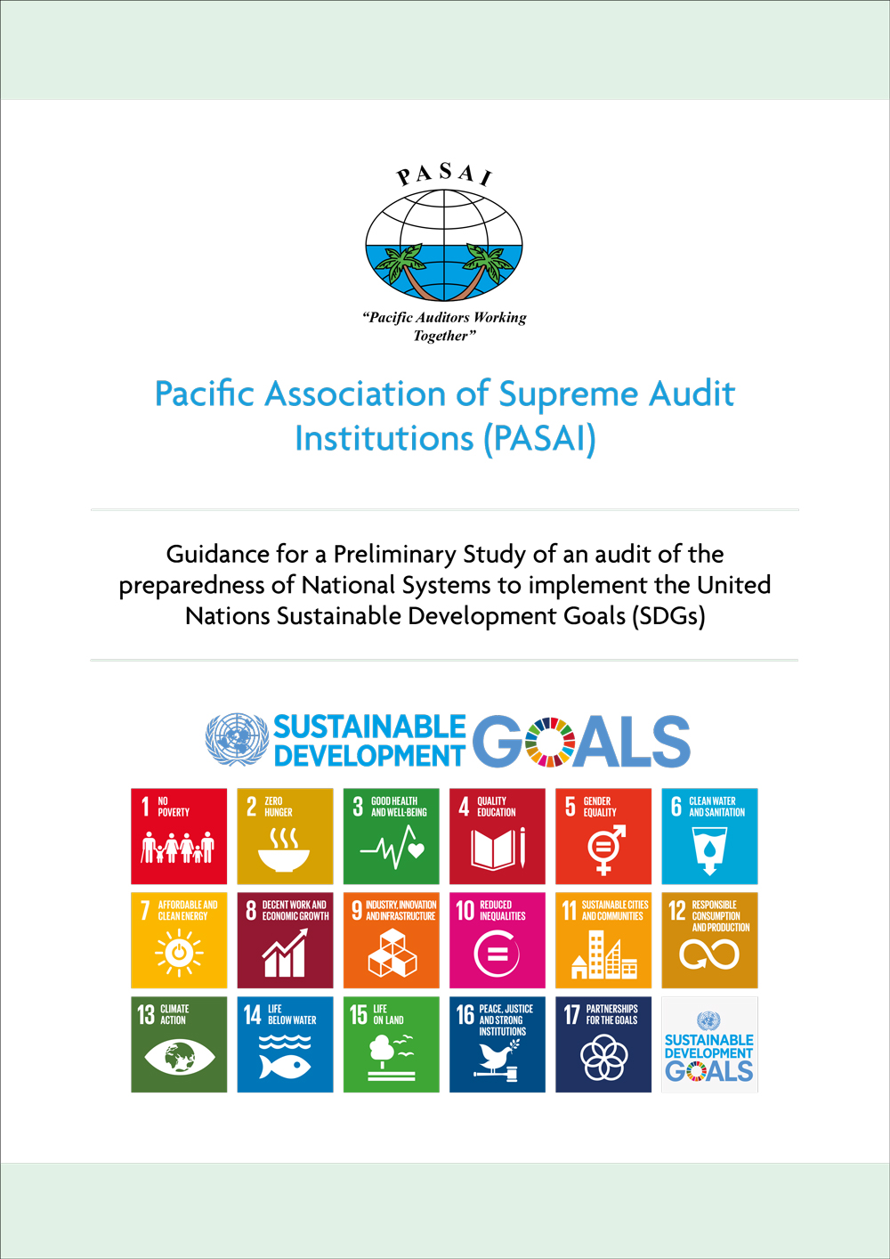 Guidance for a Preliminary Study of an audit of the preparedness of National Systems to implement the United Nations Sustainable Development Goals (SDGs)