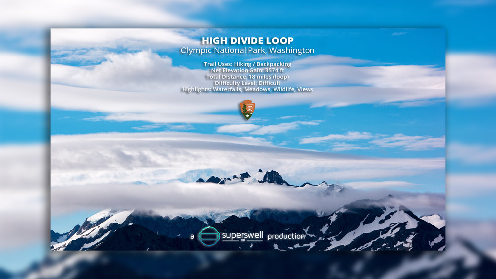 superswell-VR_Olympic-National-Park_High-Divide-Loop_Title-Card v2.jpg
