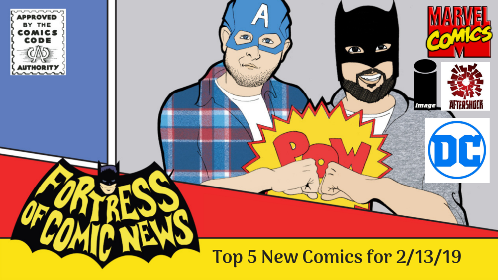 Top 5 New Comics for 2_13_19.png